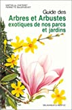 Guide des arbres et arbustes exotiques de nos parcs 080897