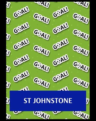 St Johnstone: Life Planner, St Johnstone FC Personal Journal, St Johnstone Football Club, St Johnstone FC Diary, St Johnstone FC Planner, St Johnstone FC