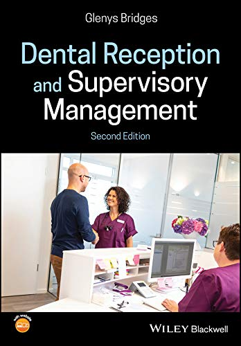 Dental Reception and Supervisory Management