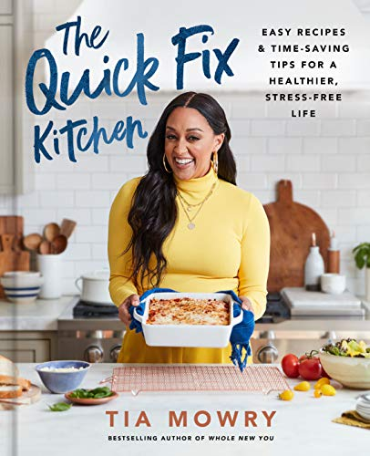 The Quick Fix Kitchen: Easy Recipes and Time-Saving Tips for a Healthier, Stress-Free Life: A Cookbo