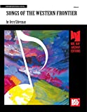 Songs of the Western Frontier (English Edition)