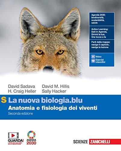 La nuova biologia.blu. Anatomia e fisiologia dei viventi. Ediz. S. Per le Scuole superiori. Con e-book. Con espansione online