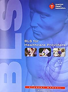 BLS for Healthcare Providers (Student Manual) (2011-03-01)