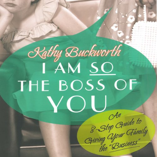 I Am So the Boss of You audiobook cover art