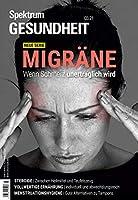 Spektrum Gesundheit- Migraene: Wenn Schmerz unertraeglich wird