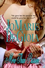 More Than Passion (Book 1 Dashing Nobles Series)