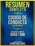 Resumen Completo: Codigo De Conducta (Code Of Conduct) - Basado En El Libro De Brad Thor