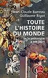 Toute l'histoire du monde : De la préhistoire à nos jours par Barreau