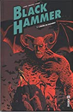 Black Hammer, Tome 3 - L'heure du jugement de Dean Ormston