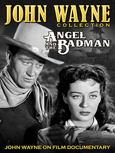 John Wayne Collection - Angel and the Badman / John Wayne on Film Documentary [OV]