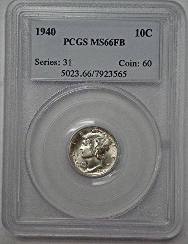 1940 Mercury Dime MS66FB PCGS