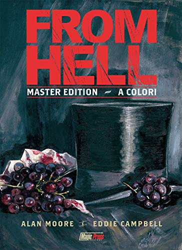 From Hell. Master edition. L'integrale