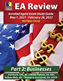 Image of PassKey Learning Systems, EA Review Part 2 Businesses, Enrolled Agent Study Guide: May 1, 2021-February 28, 2022 Testing Cycle (IRS May 1, 2021-February 28, 2022 Testing Cycle)