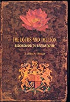 The Lotus and the Lion: Buddhism and the British Empire by J. Jeffrey Franklin(2008-10-23)