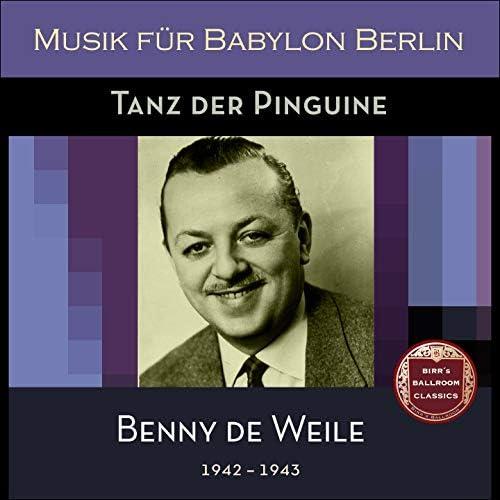 Benny de Weille mit seinem Sextett, Benny de Weille mit seinem Orchester, Benny de Weille & sein Orchester