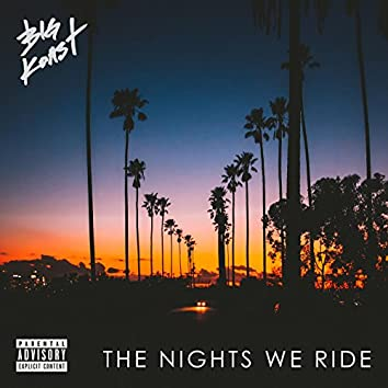 The Nights We Ride - EP
