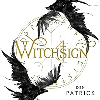 Witchsign     Ashen Torment, Book 1              By:                                                                                                                                 Den Patrick                               Narrated by:                                                                                                                                 Thomas Judd                      Length: 12 hrs and 48 mins     12 ratings     Overall 4.2