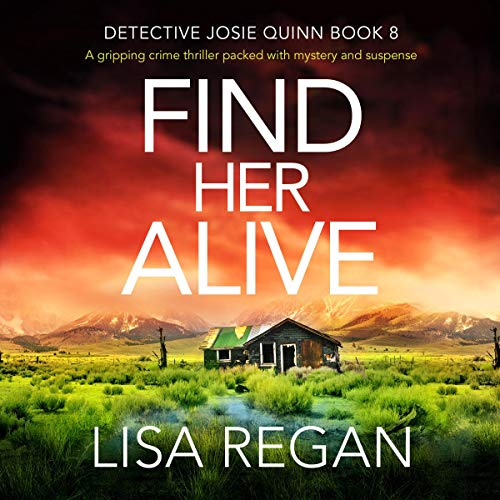 『Find Her Alive: A Gripping Crime Thriller Packed with Mystery and Suspense』のカバーアート