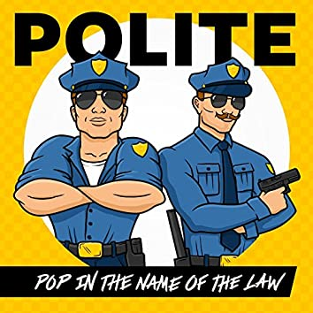 Pop in the Name of the Law
