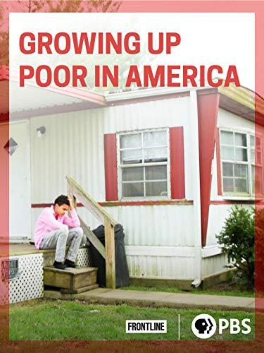 Growing Up Poor in America