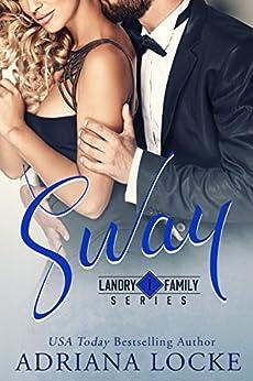 Sway (Landry Family Series Book 1) by [Adriana Locke]