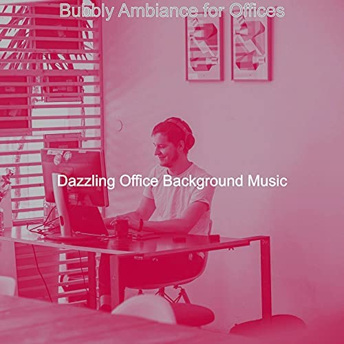Dazzling Office Background Music