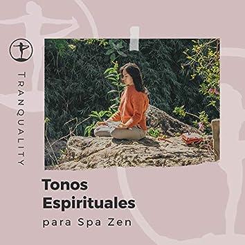 Tonos Espirituales para Spa Zen