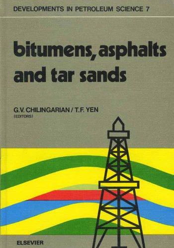 Bitumens, asphalts, and tar sands (ISSN Book 7) (English Edition)