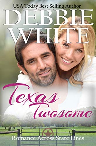 Texas Twosome (Romance Across State Lines Book 1) by [Debbie White]