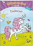 Glitzerzauber Malbuch Einhörner (Malbücher und -blöcke)