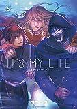 IT'S MY LIFE (6) (裏少年サンデーコミックス)
