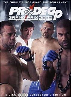 Pride GP: Grand Prix 2003 - The Complete 2003 Grand Prix Tournament