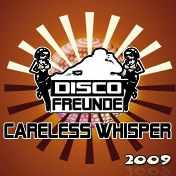 Careless Whisper 2009