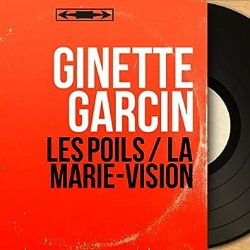 Les poils / La marie-vision (feat. Jean-Pierre Michel et son orchestre) [Mono Version]