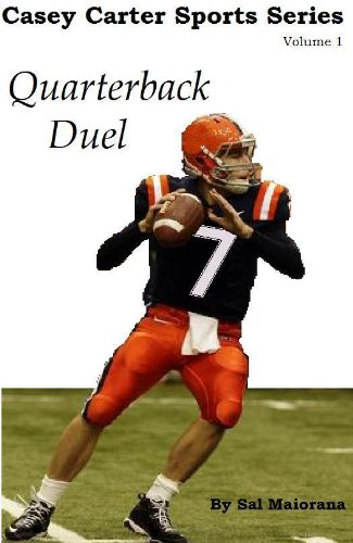 Quarterback Duel (Casey Carter Sports Series Book 1) (English Edition)