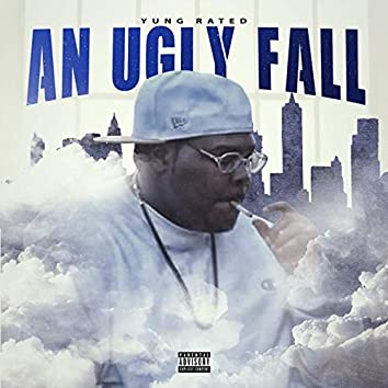 An Ugly Fall