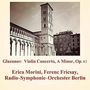 Glazunov: Violin Concerto, A Minor, Op.82