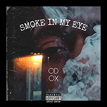 Smoke In My Eye