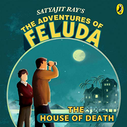 The Adventures of Feluda: House of Death cover art