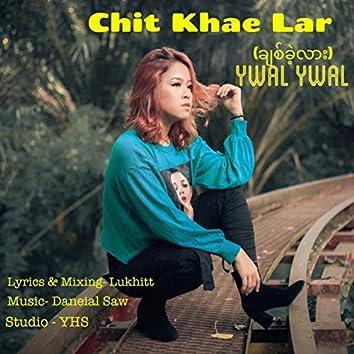 Chit Khae Lar