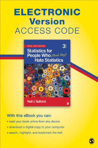 Statistics for People Who (Think They) Hate Statistics Electronic Version: Excel 2010 Edition