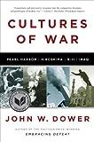 Cultures of War: Pearl Harbor / Hiroshima / 9-11 / Iraq: Pearl Harbor/Hiroshima/9-11/Iraq (English Edition)