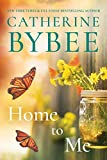 Home to Me (Creek Canyon Book 2)