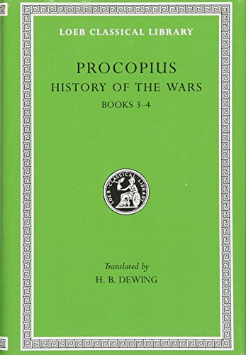 Procopius: History of the Wars, Vol. 2, Books 3-4: Vandalic War (Loeb Classical Library) (English and Greek Edition)