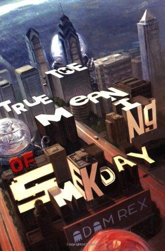 The True Meaning of Smekday (The Smek Smeries, 1)