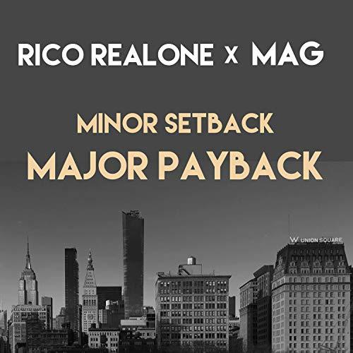 Minor Setback Major Payback (feat. Mag) [Explicit]