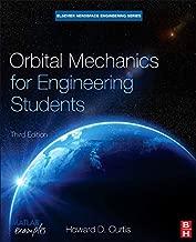 Orbital Mechanics for Engineering Students, Third Edition (Aerospace Engineering) (Elsevier Aerospace Engineering)