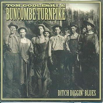 Ditch Diggin' Blues