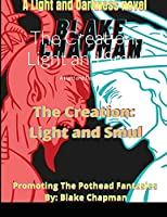 The Creation: Light and Smul: A Light and Dark Novel
