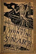 The Hunting of the Snark by Lewis Carroll (1876) (Original Version)
